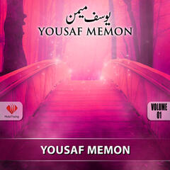 Yousaf Memon, Vol. 1