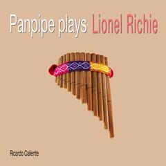 Panpipe Plays Lionel Richie