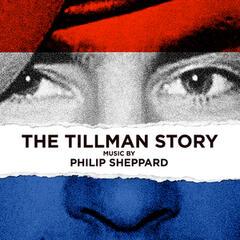 The Tillman Story (Original Motion Picture Score)