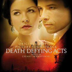Death Defying Acts (Original Motion Picture Score)