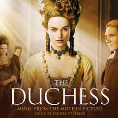 The Duchess (Original Motion Picture Soundtrack)