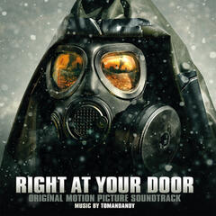 Right at Your Door (Original Motion Picture Soundtrack)