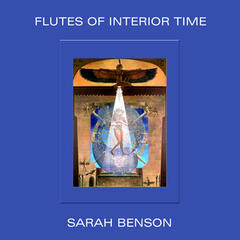 Flutes of Interior Time