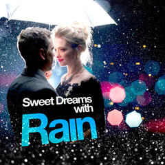 Sweet Dreams with Rain