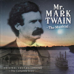 Mr. Mark Twain - The Musical
