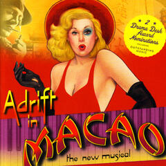 Adrift in Macao - The New Musical