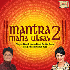 Mantra Maha Utsav, Vol. 2