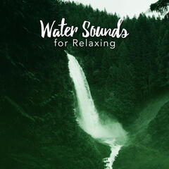 Water Sounds for Relaxing