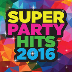 Super Party Hits 2016