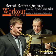 Workout, a Tribute to Hank Mobley & Grant Green