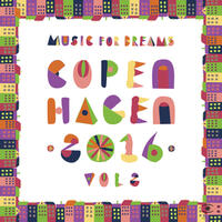 Music for Dreams Copenhagen 2016, Vol. 2