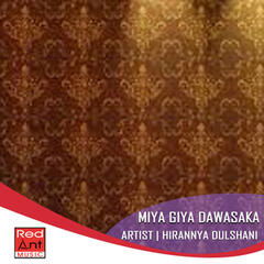 Miya Giya Dawasaka - Single