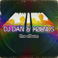 DJ Dan & Friends