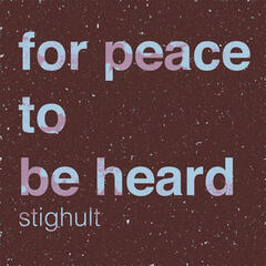 For Peace to Be Heard