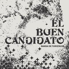 El Buen Candidato - Single