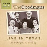 "The Goodmans ""Live in Texas"" An Unforgettable Evening"