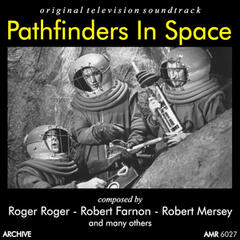 Pathfinders in Space Trilogy and More (Original Motion Picture Soundtrack)