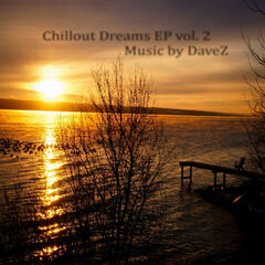 Chillout Dreams EP, Vol. 2