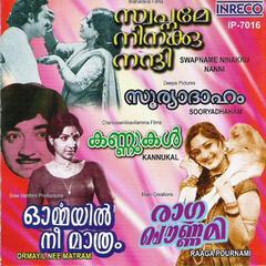 Swapname Ninakku Naai / Ormayil Nee Matram / Raaga Pournami / Sooryadhaham / Kannukal