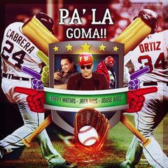 Pa la Goma