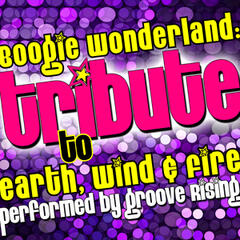 Boogie Wonderland: Tribute to Earth, Wind & Fire