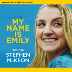 My Name Is Emily (Original Score)