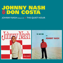 Johnny Nash (Debut LP) + the Quiet Hour [feat. Don Costa & Orchestra]