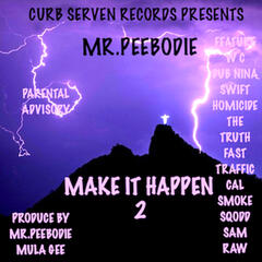 Curb Serven Records Presents Make It Happen 2