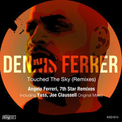 Touched the Sky (Remixes)