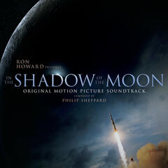 In the Shadow of the Moon (Original Motion Picture Soundtrack)