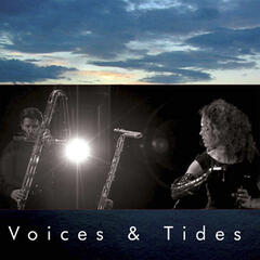 Voices & Tides
