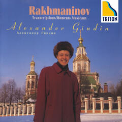 Rachmaninov: Moments Musicaux & Transcriptios