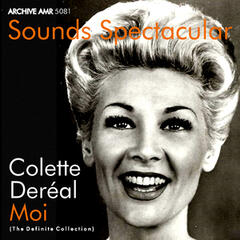 Sounds Spectacular: Moi (The Definite Collection)