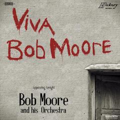 Viva Bob Moore