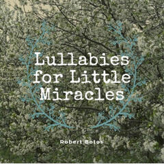 Lullabies for Little Miracles