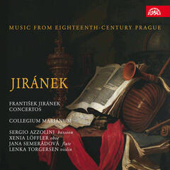 Jiránek: Concertos. Music from Eighteenth-century Prague