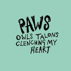 Owls Talons Clenching My Heart