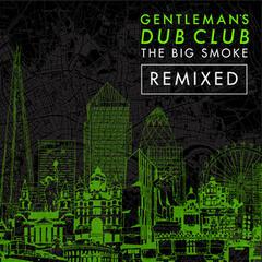 The Big Smoke (Remixed)