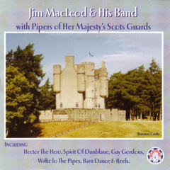 Jim Macleod & His Band with Pipers of Her Majesty's Scots Guards