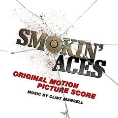 Smokin' Aces (Original Motion Picture Score)