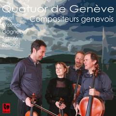 Binet - Wissmer - Gagnebin - Schulé - Reichel: String Quartets
