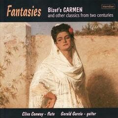 "Bizet's Carmen and Other Classics from Two Centuries ""Fantasies"""