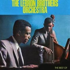 The Best of the Lebron Brothers Orchestra