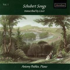 Schubert Songs Transcribed by Liszt, Vol. 1