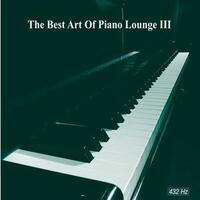 The Best Art of Piano Lounge Vol. III