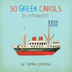 50 Greek Carols: The Instrumentals