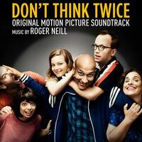 Don't Think Twice (Original Motion Picture Soundtrack)