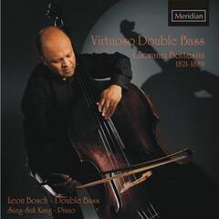 Bottesini: Virtuoso Double Bass