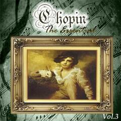 Chopin - The Essential, Vol. 3