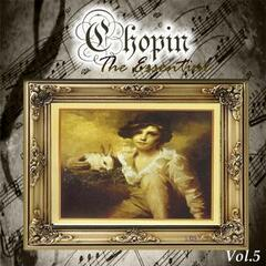 Chopin - The Essential, Vol. 5
